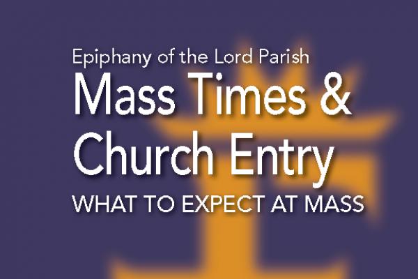 Mass Times & Church Entry