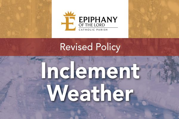 Revised Inclement Weather Policy